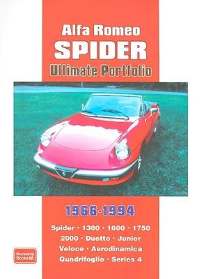 Alfa Romeo Spider Ultimate Portfolio 1966-1994 By Clarke, R. M. (COM)
